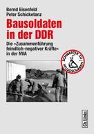 Bernd Eisenfeld: Bausoldaten in der DDR ★★★