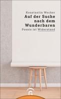 Konstantin Wecker: Auf der Suche nach dem Wunderbaren ★★★★★