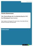 Kerstin Zimmermann: Die Darstellung der Lechfeldschlacht 955 bei Widukind von Corvey