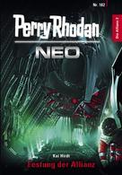 Kai Hirdt: Perry Rhodan Neo 182: Festung der Allianz ★★★★