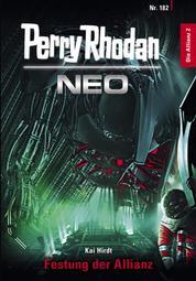 Perry Rhodan Neo 182: Festung der Allianz - Staffel: Die Allianz