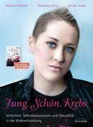 Barbara Stäcker: Jung. Schön. Krebs. ★★★★★