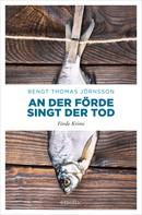 Bengt Thomas Jörnsson: An der Förde singt der Tod ★★★★