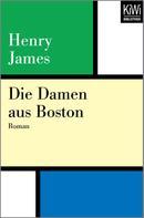 Henry James: Die Damen aus Boston ★★★