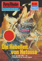 Ernst Vlcek: Perry Rhodan 651: Die Rebellen von Hetossa ★★★★