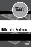 Rudolf Olden: Hitler der Eroberer ★★★★