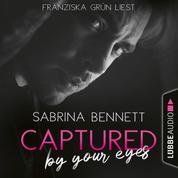 Captured by your eyes - NC State University Romance, Teil 1 (Ungekürzt)