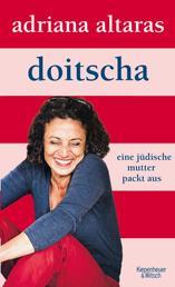 Doitscha - Eine jüdische Mutter packt aus