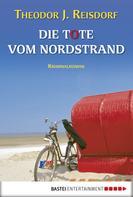 Theodor J. Reisdorf: Die Tote vom Nordstrand ★★★