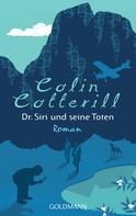 Colin Cotterill: Dr. Siri und seine Toten ★★★★
