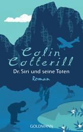 Dr. Siri und seine Toten - Dr. Siri ermittelt 1 - Kriminalroman