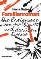 Ivana Sajko: Familienroman