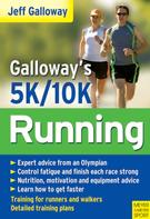 Jeff Galloway: Galloway's 5K and 10K Running