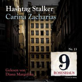 Hashtag Stalker - Rosenhaus 9 - Nr.13