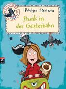 Rüdiger Bertram: Stinktier & Co - Stunk in der Geisterbahn ★★★★★