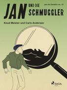 Knud Meister: Jan und die Schmuggler