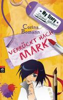 Corina Bomann: My Story. Streng geheim. ★★★★