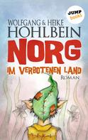 Wolfgang Hohlbein: NORG - Erster Roman: Im verbotenen Land ★★★★★