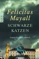 Felicitas Mayall: Schwarze Katzen ★★★★