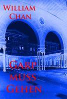 William Chan: Garp muss gehen
