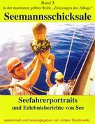 Jürgen Ruszkowski: Seefahrerportraits und Erlebnisberichte von See ★★★★