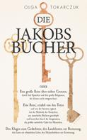 Olga Tokarczuk: Die Jakobsbücher