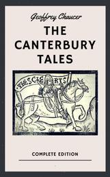 Geoffrey Chaucer: The Canterbury Tales (English Edition)