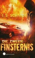 E. S. Schmidt: Die zweite Finsternis ★★★★