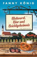 Fanny König: Blutwurst, Bier und Beichtgeheimnis ★★★★