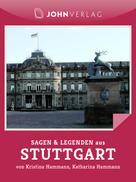 Kristina Hammann: Sagen und Legenden aus Stuttgart ★★