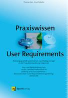 Thomas Geis: Praxiswissen User Requirements