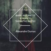 Marie Antoinette Romances - Taking the Bastile