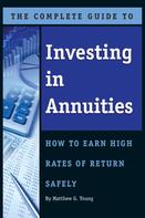 Matthew Young: The Complete Guide to Investing In Annuities