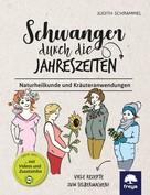 Judith Schrammel: Schwanger durch die Jahreszeiten