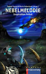 Nebelmelodie - Inspiration PelleK