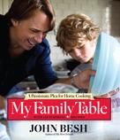 John Besh: My Family Table