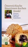 : Österreichische Bäuerinnen kochen Knödel ★★★★
