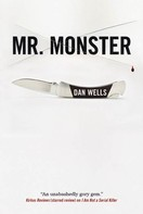 Dan Wells: Mr. Monster ★★★★★