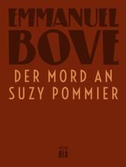 Der Mord an Suzy Pommier - Kriminalroman