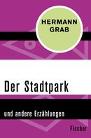 Hermann Grab: Der Stadtpark