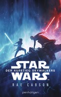 Rae Carson: Star Wars™ - Der Aufstieg Skywalkers ★★★