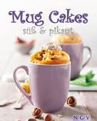 Nina Engels: Mug Cakes süß & pikant ★★★