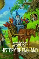 Gilbert Keith Chesterton: A Short History of England