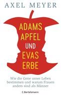 Axel Meyer: Adams Apfel und Evas Erbe ★★★★