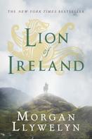 Morgan Llywelyn: Lion of Ireland ★★★★★