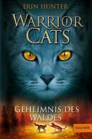 Erin Hunter: Warrior Cats. Geheimnis des Waldes ★★★★★