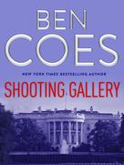 Ben Coes: Shooting Gallery