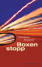 Boxenstopp - Roman
