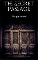 Fergus Hume: The Secret Passage