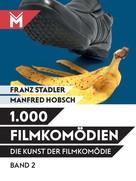 Franz Stadler: Die Kunst der Filmkomödie Band 2 ★★★★